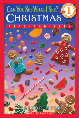 Can You See What I See? Christmas (Scholastic Reader, Level 1): Read-and-Seek Cover Image