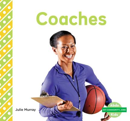 Coaches (My Community: Jobs) Cover Image