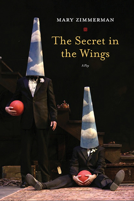 The Secret in the Wings: A Play Cover Image