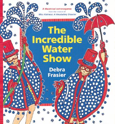 The Incredible Water Show Cover