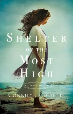 Shelter of the Most High (Cities of Refuge #2) Cover Image