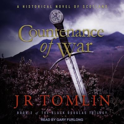 Countenance of War Lib/E: A Historical Novel of Scotland Cover Image