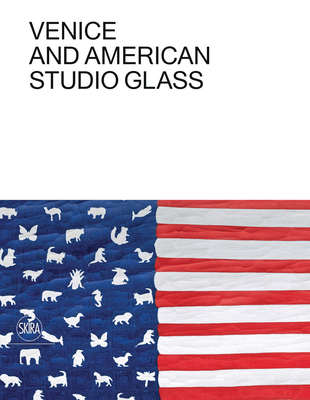 Venice and American Studio Glass Cover Image