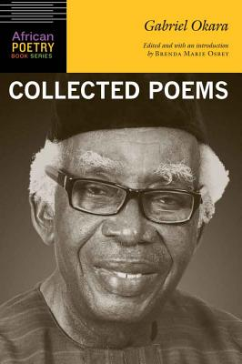 Gabriel Okara: Collected Poems (African Poetry Book ) Cover Image