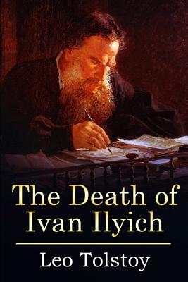 The Death of Ivan Ilyich: (Mockingbird Classics Deluxe Edition) Cover Image