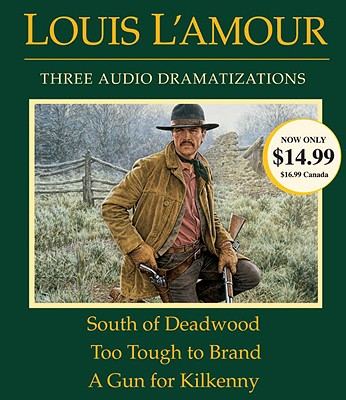 South of Deadwood/Too Tough to Brand/A Gun for Kilkenny Cover