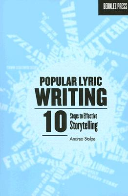 Popular Lyric Writing: 10 Steps to Effective Storytelling Cover Image