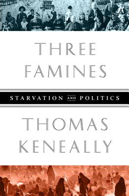 Three Famines: Starvation and Politics Cover Image