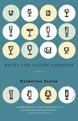 Rules for Saying Goodbye: A Novel Cover Image
