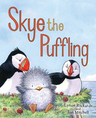 Skye the Puffling: A Wee Puffin Board Book (Wee Kelpies) Cover Image