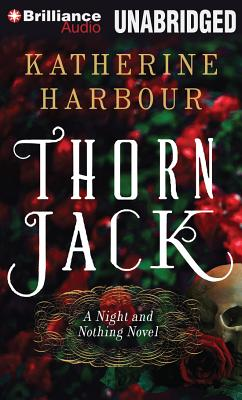 Thorn Jack (Night and Nothing #1) Cover Image