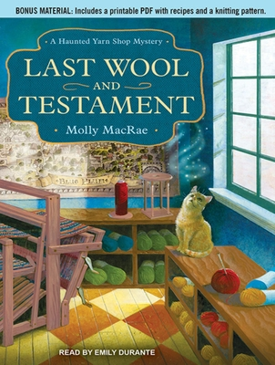 Last Wool and Testament (Haunted Yarn Shop Mysteries #1) Cover Image