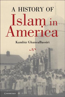 A History of Islam in America: From the New World to the New World Order Cover Image