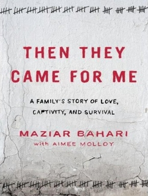 Rosewater: Previously Published as 'Then They Came for Me' Cover Image