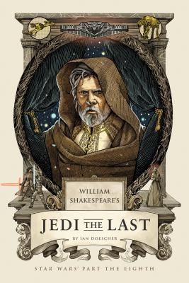 William Shakespeare's Jedi the Last: Star Wars Part the Eighth (William Shakespeare's Star Wars #8) Cover Image
