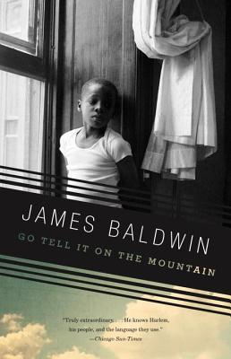 Go Tell It On the Mountain, by James Baldwin