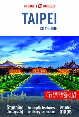 Insight Guides City Guide Taipei (Travel Guide with Free Ebook) (Insight City Guides) Cover Image