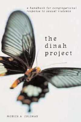 The Dinah Project: A Handbook for Congregational Response to Sexual Violence Cover Image