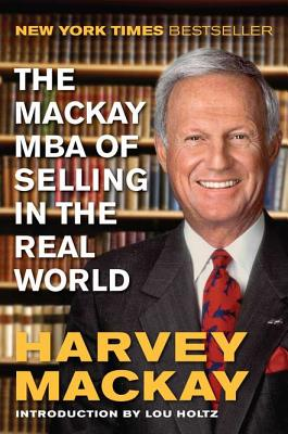 The MacKay MBA of Selling in the Real World Cover