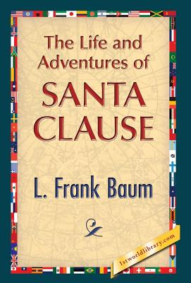 The Life and Adventures of Santa Clause Cover Image