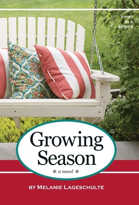 Growing Season: a novel (Book 1) Cover Image