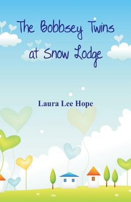 The Bobbsey Twins at Snow Lodge Cover Image