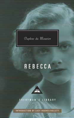 Rebecca (Everyman's Library Contemporary Classics Series) Cover Image
