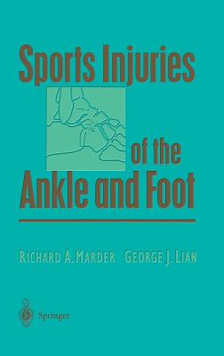 Sports Injuries of the Ankle and Foot (Lecture Notes in Physics: New) Cover Image