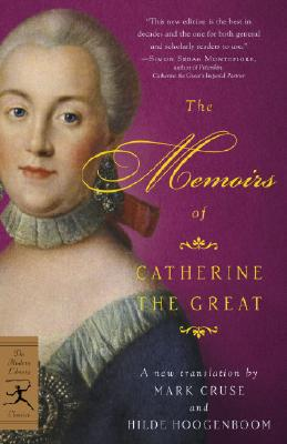 The Memoirs of Catherine the Great (Modern Library Classics) Cover Image
