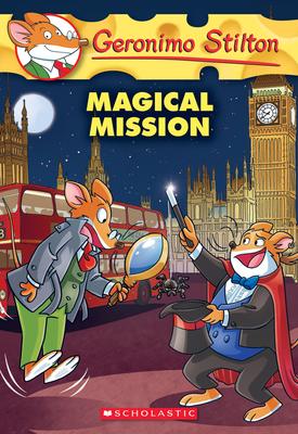 Magical Mission (Geronimo Stilton #64) Cover Image