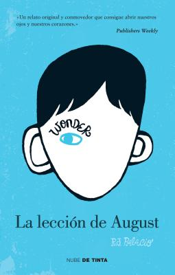 Wonder: La lección de August / Wonder Cover Image