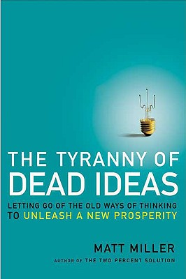 The Tyranny of Dead Ideas Cover