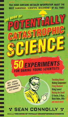 The Book of Potentially Catastrophic Science Cover
