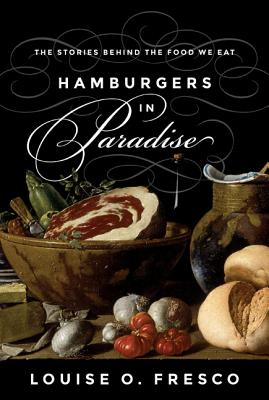 Hamburgers in Paradise: The Stories Behind the Food We Eat Cover Image