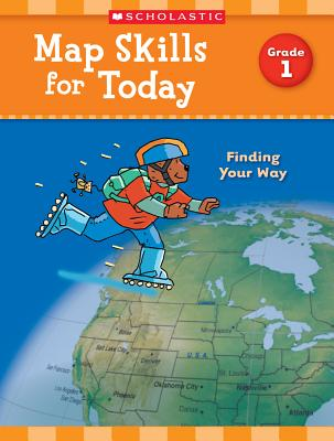 Map Skills for Today: Grade 1: Finding Your Way Cover Image