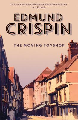 The Moving Toyshop (The Gervase Fen Mysteries) Cover Image