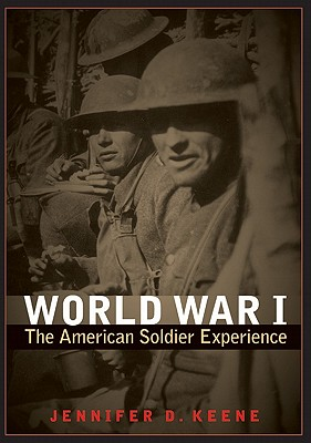 World War I: The American Soldier Experience Cover Image
