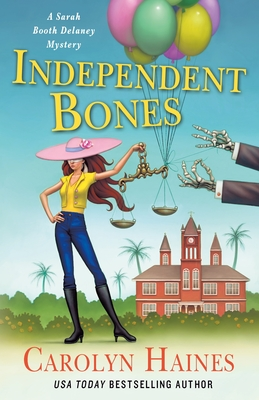 Independent Bones: A Sarah Booth Delaney Mystery Cover Image