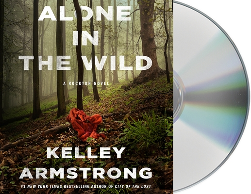 Alone in the Wild: A Rockton Novel (Casey Duncan Novels #5) Cover Image