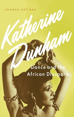 Katherine Dunham: Dance and the African Diaspora Cover Image