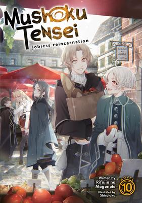 Mushoku Tensei: Jobless Reincarnation (Light Novel) Vol. 10 Cover Image