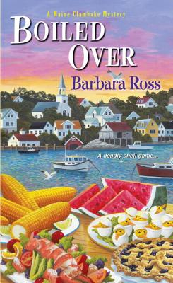 Boiled Over (A Maine Clambake Mystery #2) Cover Image