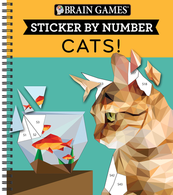 Brain Games - Sticker by Number: Cats! (28 Images to Sticker) Cover Image