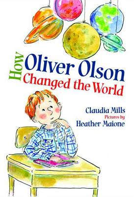 How Oliver Olson Changed the World Cover