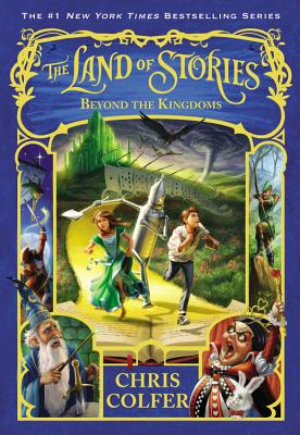 The Land of Stories: Beyond the Kingdoms Cover Image