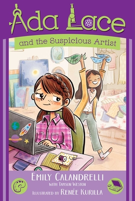 Ada Lace and the Suspicious Artist by Emily Calandrelli
