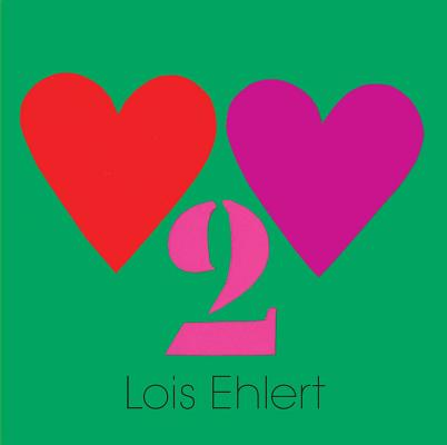 Heart 2 Heart by Lois Ehlert