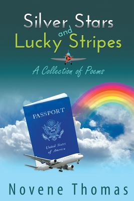 Silver Stars and Lucky Stripes: A Collection of Poems Cover Image