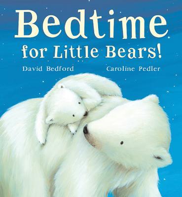 Bedtime for Little Bears! Cover