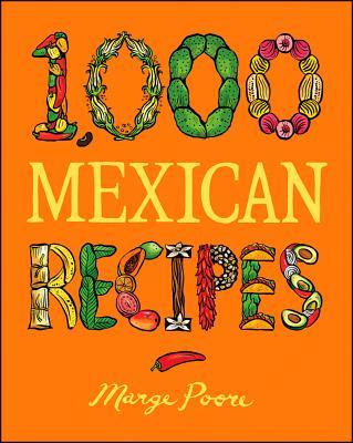 1,000 Mexican Recipes (1,000 Recipes) Cover Image